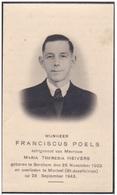 1903 1943 Mortsel Berchem Franciscus Poels Heivers Van Mieghem Kranne Demuyer Vinck Marien Van Linbergen Doodsprentje - Devotieprenten