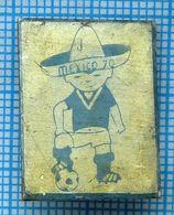 USSR / Badge / Soviet Union / Football. FIFA Cup World Championship Mexico 1970 - Calcio