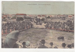 Bouches-du-Rhône - Arènes De Grans - Une Course Provençale - Autres Communes