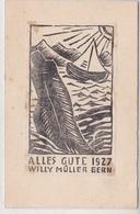 ALLES GUTE 1927 WILLY MULLER BERN    AUTENTICA 100% - Cartoline