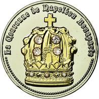 France, Médaille, La Couronne De Napoléon Bonaparte, History, FDC, Cuivre - France