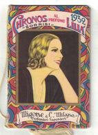 CALENDARIETTO  CHRONOS MIGONE  1932  SORRISI - Calendari