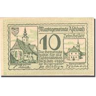 Billet, Autriche, Aschbach, 10 Heller, Eglise 1920-12-31, SPL Mehl:FS 55c - Autriche