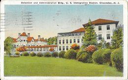 Prison: Detention And Administration Bulding, U.S. Immigration Station, Gloucester NJ - Post Card N° 6047 - Etats-Unis