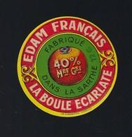 étiquette Fromage Edam Français La Boule écarlate 40%mg Fabriqué Dans La Sarthe - Quesos