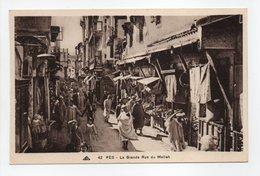 - CPA FÈS (Maroc) - La Grande Rue Du Mellah (belle Animation) - Photo CAP N° 42 - - Fez (Fès)