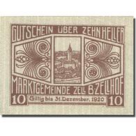 Billet, Autriche, Zell B. Zellhof, 10 Heller, Eglise, 1920, SPL Mehl:FS 1274a - Autriche