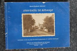 1681/ Souvenirs De BODANGE - Photo + Cartes Postales- M-E Crochet-Cercle Histoire Bastogne-Haute Sûre - Books, Magazines, Comics