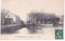 28 Eure Et Loir -  SAINVILLE -  L'Eglise Et La Mare - 1912 - Etat - Autres Communes