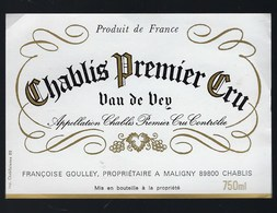 étiquette Vin  Chablis Premier  Cru Van De Vey Françoise Goulley Propriètaire à Maligny - Bourgogne