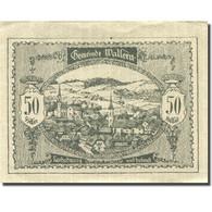 Billet, Autriche, Wallern, 50 Heller, Village 1920-12-31, SUP Mehl:FS 1136a - Autriche