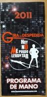 MUSICAL HOY NO ME PUEDO LEVANTAR - GIRA DESPEDIDA. PROGRAMA DE MANO. - Programas