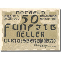 Billet, Autriche, Ulrichsberg, 50 Heller, Paysage, 1920 SPL Mehl:FS 1091a - Autriche