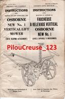 MACHINES AGRICOLES - Instructions  FAUCHEUSE N°1 (MOWER) OSBORNE - Avec Liste Et Gravure Des Pièces De Rechange - Machines