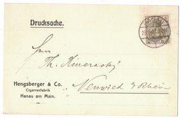 IN176   Deutsches Reich 1907 Postkarte Hengsberger & Co. Cigarrenfabrik Hanau Am Main Nach Neuwied - Germania