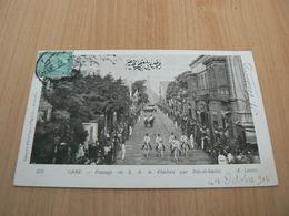 CP06/ EGYPTE LE CAIRE PASSAGE DE S A LE KHEDIVE PAR BAB EL HADID / CARTE VOYAGEE / 2 SCANS - Caïro