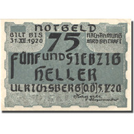 Billet, Autriche, Ulrichsberg, 75 Heller, Personnage, 1920 SPL Mehl:FS 1091a - Autriche