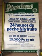 Affiche 1977, Château-fort De Solre Sur Sambre, 24 Heures De Pêche Truite, Poste, Pilsner Urquell, Postier Frontalier - Pêche