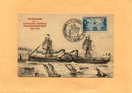 F2405 - Centenaire De La Compagnie Générale TRANSATLANTIQUE 1955-1955 - LE HAVRE - Tampon Poste - Barche