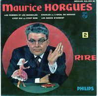 Disque 45 Tours 4 Titres De Maurice Horgues - Les Femmes Et Les Bagnoles - - Humor, Cabaret