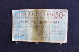 1 / Italie-1946 : Royaume / Biglietti - Credito Italino-150 Lire- Centocinquanta. Union Commercianti Di Roma, 5.3.1976 - [ 2] 1946-… : República
