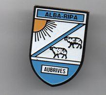 Pin's Blason Aubrives – Ardenne Rives De Meuse, L'alba Ripa......BT12 - Villes