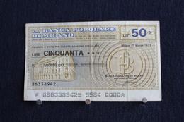 8 / Italie / 1946: Royaume / Biglietti Di Stato - Il Banca Banca Popolare Di Milano  , 21/3/77 - Vale 50 Lire - Girate - [ 2] 1946-… : République