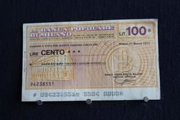 9 / Italie / 1946: Royaume / Biglietti Di Stato - La Banca Popolare Di Milano 21/3/1977 - Vale 100 Lire - - [ 2] 1946-… : Républic