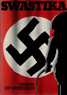 Baxter Phillips, Swastika. Cinema Of Oppression, 1976 - Photography