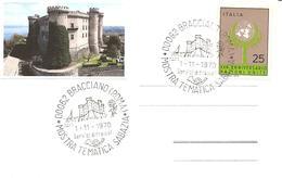 ITALIA - 1970 BRACCIANO (RM) Mostra Tematica Sabazia (castello Orsini-Odescalchi) - Castelli