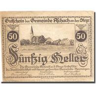 Billet, Autriche, Aschach An Der Steyr, 50 Heller, Eglise, 1920 SPL Mehl:FS 54b - Autriche