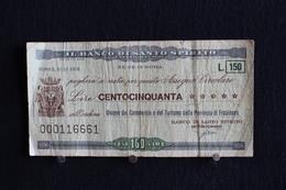 15 / Italie / 1946: Royaume / Il Banco Di Santo Spirito Roma 10/12/1976 - Vale 150 Lire - - [ 2] 1946-… : República
