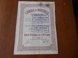 """Action""""L'agricole Et Industrielle D'Argentine""""Argentina 1928 Bon état,sans Coupon.Argentine.N°15332 - Landbouw"""
