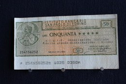 16 / Italie / 1946: Royaume / Istituto Bancario San Paolo Di Torino  21/1/1976 - Vale 50 Lire - - [ 2] 1946-… : República