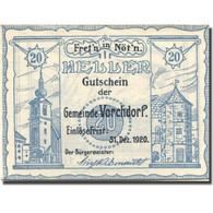 Billet, Autriche, Vorchdorf, 20 Heller, Monument 1920-12-31, SPL  Mehl:FS 1119a - Autriche