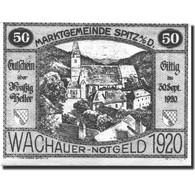 Billet, Autriche, Spitz A/d Donau, 50 Heller, Eglise, 1920 SPL Mehl:FS1122.12II - Autriche