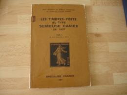 Livre Timbre Poste Au Type Semeuse Camee 1907 Storch Francon - Specialized Literature