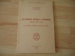 Livre Les Bureaux Francais Etranger Du 16 Eme A 1817  Dr Carroll Chase Lenain - Specialized Literature