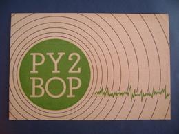 "BRAZIL - AMATEUR RADIO CARDS ""PY2BOP"" -  SAO PAULO 1955 IN THE STATE - Radio Amateur"
