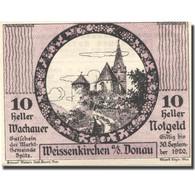 Billet, Autriche, Weissenkirchen A/d Donau, 10Heller 1920 SPL Mehl:FS 1122.13IIa - Autriche
