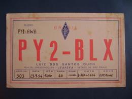 "BRAZIL - AMATEUR RADIO CARDS ""PY2BLX"" - ITAPEVA (SAO PAULO) 1954 IN THE STATE - Radio Amateur"