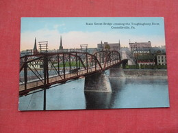Main Street Bridge Connellsville   Pennsylvania  Ref 3376 - United States