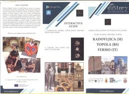 DiStory - Radovljica (SI) - Topola (RS) - Fermo (IT) - Opuscolo Pieghevole Illustrativo - Digital Stories Of Small Histo - Dépliants Turistici