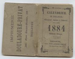 Calendrier De Toulouse,1884, Administratif,judiciaire, Commercial, Culturel Aude, Ariège,Gers, Tarn, Tarn Et Gne,192  P - Kalenders