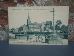 Cpa  BERNAVILLE La Croix Gauloise, Le Cimetière Et L'Ecole Des Filles - Francia