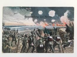 AK Beschiessung Von Reims Artillerie Kanon Geschutz Feldpost - Oorlog 1914-18