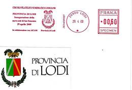 ITALIA - 2009 LODI Provincia Di Lodi Inaugurazione Nuova Sede - Ema Affrancatura Meccanica Rossa Red Meter SPECIMEN - Buste