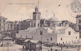 ALGER. LA MOSQUEE DJEMAA EL KEBIR. COLLECTION IDEALE. CPA OBLITEREE 1909 BOUZALEAH - BLEUP - Algeri