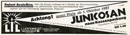 Original-Werbung/ Anzeige 1927 - LIL / JUNICOSAN / LICHTENHELDT - MEUSELBACH - Ca.  200 X 65 Mm - Werbung
