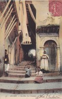 ALGER. LA RUE DU CHAMEAU. CIRCULEE 1907 A ROSARIO, ARGENTINE - BLEUP - Algeri